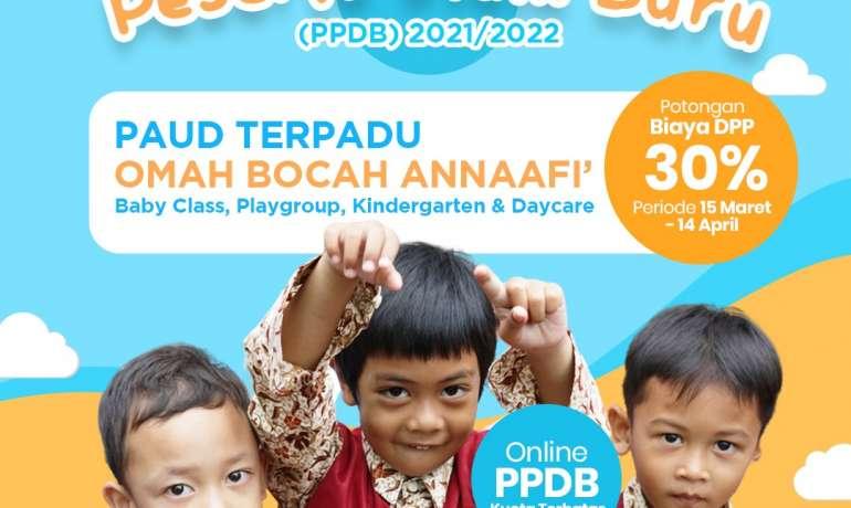 Penerimaan Peserta Didik Baru (PPDB) Tahun Ajaran 2021/2022 PAUD Terpadu Omah Bocah Annaafi